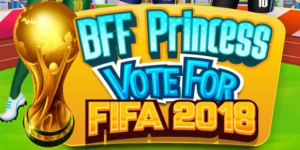 BFF Princess Vote For Fifa 2018