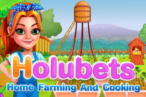 Hra - Holubets Home Farming and Cooking