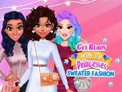 Get Ready With Me: Princess Sweater Fashion