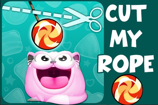 Hra - Cut My Rope